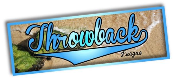 Throwback  League-streetzblog.com