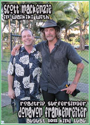 Scott Mackenzie & Donavon Frankenreiter Waikiki, Hawaii-KINE Luau 2012