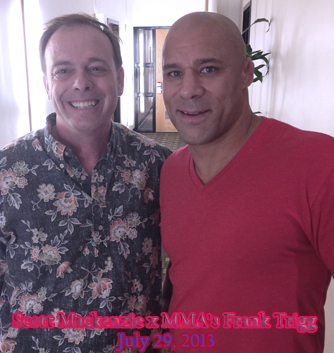 Streetzblog Scott Mackenzie with MMA's Frank Trigg - July 2013