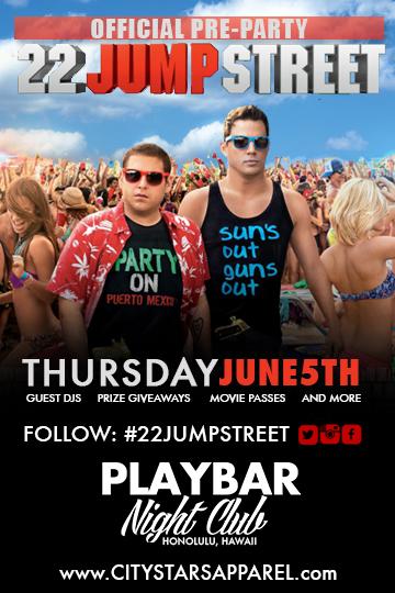 22 Jump Street Party Hawaii